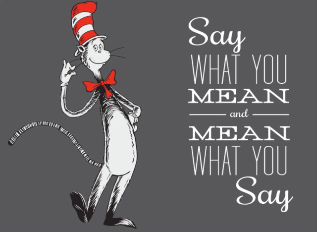 cat in the hat say what you mean
