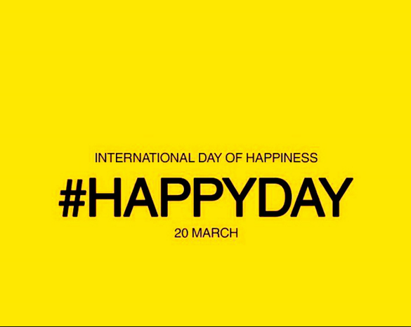 March 20 is International Day of Happiness