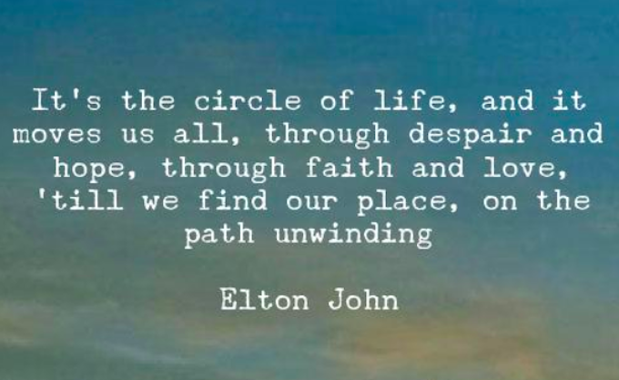 Elton John lyric The Circle of Life