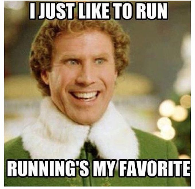 Meme from movie Elf, I just like to run